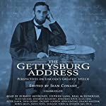 The Gettysburg Address: Perspectives on Lincoln's Greatest Speech | Sean Conant