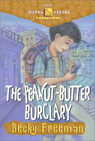 The Peanut-Butter Burglary (Camp Wanna Banana Mysteries)