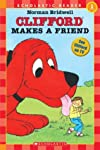 Clifford Makes a Friend (Hello Reader Level 1)