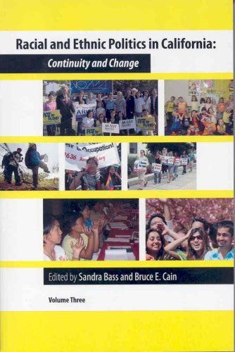 Racial and Ethnic Politics in California: Continuity and...