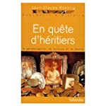 EN QUETE D'HERITIERS. Le g�n�alogiste...