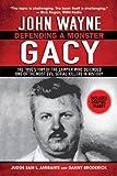 img - for John Wayne Gacy: Defending a Monster book / textbook / text book