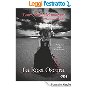 http://www.amazon.it/rosa-oscura-Laura-Martin-Montagner-ebook/dp/B00SUEJL1W