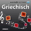 EuroTalk Rhythmen Griechisch Rede von  EuroTalk Ltd Gesprochen von: Fleur Poad