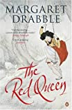 Red Queen: A Transcultural Tragicomedy (014101816X) by Drabble, Margaret