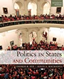 Politics in States and Communities Plus MySearchLab with eText -- Access Card Package (15th Edition)