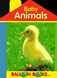 img - for Baby Animals (Balloon Books) book / textbook / text book