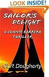 Sailor's Delight - A Connie Barrera Thriller (Connie Barrera Thrillers Book 2)