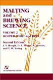 Malting and Brewing Science Volume 2: Hopped Wort and Beer
