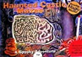 Haunted Castle Mazes: With Magic Pen (Magic Mazes)