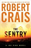 The Sentry (Joe Pike Novels) (0399157077) by Crais, Robert