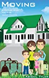 Children's Book About Moving:  A Kids Picture Book About Moving with Photos and Fun Facts