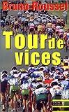 Tour de vices