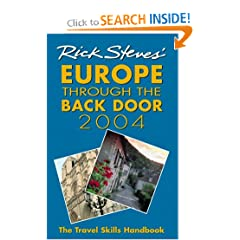 Rick Steves' Europe Through the Back Door 2004: The Travel Skills Handbook