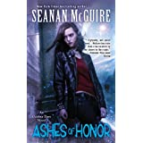 Ashes of Honor (October Daye Novels)by Seanan McGuire