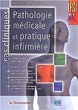 echange, troc Jean-Claude Loraux - Pathologie médicale et pratique infirmière : Cahier d'exercices