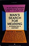 Mans Search for Meaning an Introduction To Logotherapy Revised