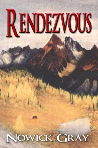 Book: Rendezvous by Nowick Gray