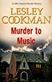 img - for Murder to Music (Libby Sarjeant Murder Mystery) book / textbook / text book