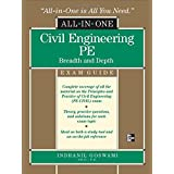 Civil Engineering All-In-One PE Exam Guide: Breadth and Depth ~ Indranil Goswami