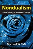 img - for Nondualism: A Brief History of a Timeless Concept book / textbook / text book