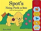Spot's Noisy Peekaboo (0723272719) by Hill, Eric