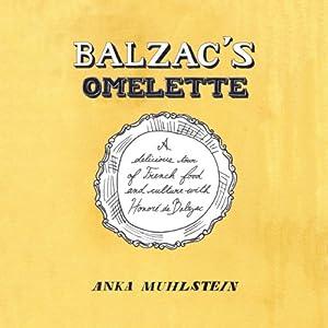 Balzac's Omelette Audiobook