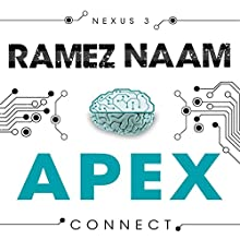 Apex: Nexus, Book 3 Audiobook by Ramez Naam Narrated by Stephanie Cannon