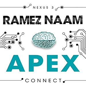 Apex: Nexus, Book 3 (       UNABRIDGED) by Ramez Naam Narrated by Stephanie Canon