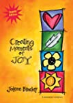Creating Moments of Joy for the Perso...