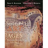 Gardner's Art Through the Ages, Volume I, Chapters 1-18 (with ArtStudy Student CD-ROM and InfoTrac)