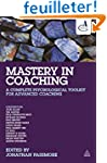 Mastery in Coaching: A Complete Psych...