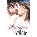Strangers: Ellora's Cave ~ Barbara Elsborg