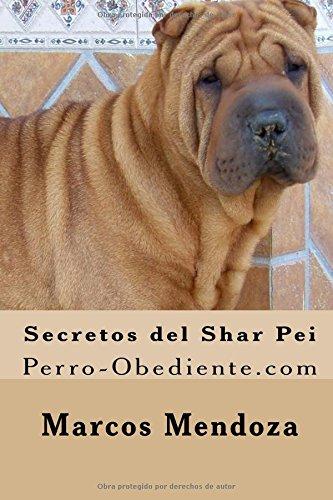 Secretos del Shar Pei: Perro-Obediente.com