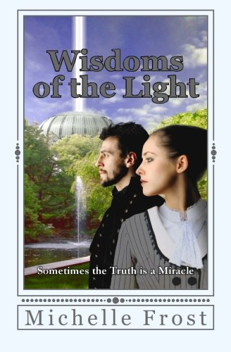 Wisdoms of the Light (First Light) (Volume 2)