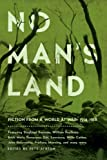 No Mans Land: Fiction from a World at War