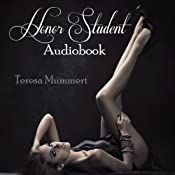 Honor Student: Volume 1 | [Teresa Mummert]