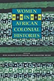 img - for Women in African Colonial Histories book / textbook / text book