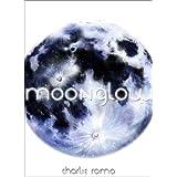 MOONGLOW ~ Charlie Romo