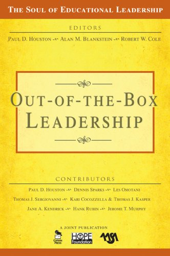 Out-of-the-Box Leadership (The Soul of Educational 