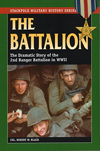 The Battalion (Stackpole Military History Series)