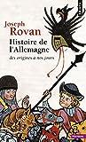 echange, troc Joseph Rovan - Histoire de l'Allemagne des origines à nos jours