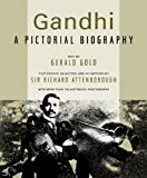 Gandhi: A Pictorial Biography (Newmarket Pictorial Moviebooks)