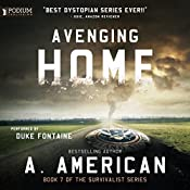 Avenging Home: The Survivalist Series, Book 7 | A. American