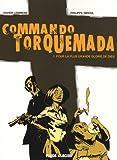 Commando Torquemada, Tome 1 : Pour la plus grande gloire de Dieu