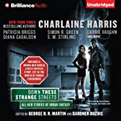 Down These Strange Streets | George R. R. Martin (editor), Gardner Dozois (editor), Charlaine Harris, Patricia Briggs, Diana Gabaldon, Simon R. Green, S. M. Stirling, Carrie Vaughn