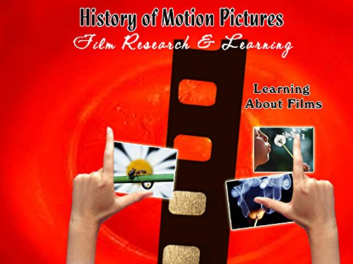 History of Motion Pictures on Amazon Prime Instant Video UK