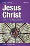 Jesus Christ (student book): God's Lo...