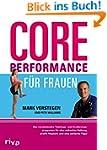 Core Performance f�r Frauen: Das revo...