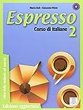 Espresso: Libro Dello Studente Ed Esercizi 2 - Edizione Aggiornata
